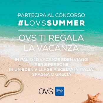 OVS: Acquista in OVS puoi vincere una Vacanza!
