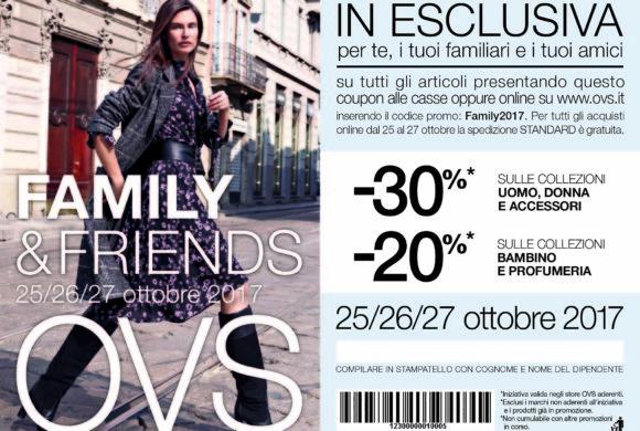 OVS: Family e Friends 25 – 27 Ottobre